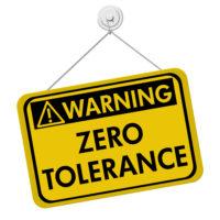 Warning sign that reads zero tolerance
