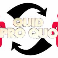 sign that reads Quid Pro Quo