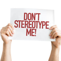 Sign that reads don't sterotype me