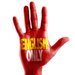 English Only written on hand isolated on white background