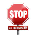 stop, age discrimination road sign.
