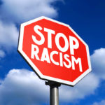 Stop racism sign for race discrimination concept