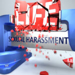 Sexual harassment can ruin and destruct life - symbolized by word Sexual harassment and a vice to show negative side of Sexual harassment, 3d illustration