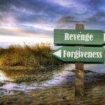 Street Sign Forgiveness versus Revenge